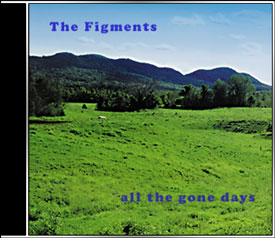 The Figments — All the Gone Days